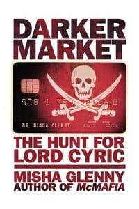 DarkerMarket: The Hunt for Lord Cyric: The Hunt for Lord Cyric