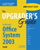 Upgrader's Guide to Microsoft Office System 2003 by Susan Sales Harkins