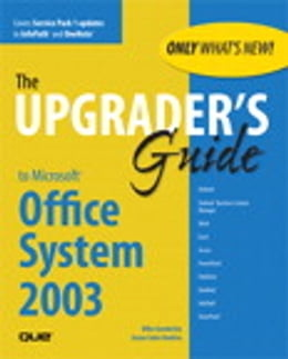 Book Upgrader's Guide to Microsoft Office System 2003 by Susan Sales Harkins