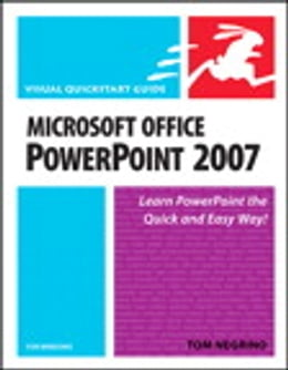 Book Microsoft Office PowerPoint 2007 for Windows: Visual QuickStart Guide by Tom Negrino