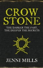 Crow Stone by Jenni Mills
