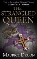 9780007527472 - Maurice Druon: The Strangled Queen (The Accursed Kings, Book 2) - Buch