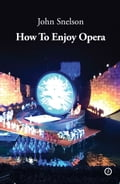 How to Enjoy Opera 25641298-6375-4e7d-bf4b-001cc73047fb