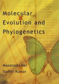 Molecular Evolution and Phylogenetics