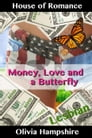 Money, Love and a Butterfly Cover Image