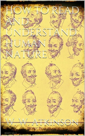 How to Read and Understand Human Nature