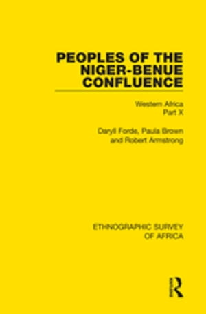 Peoples of the Niger-Benue Confluence (The Nupe. The Igbira. The Igala. The Idioma-speaking Peoples) Western Africa Part X
