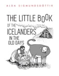 The Little Book of the Icelanders in the Old Days d1d642e1-a4cb-4a17-ad13-2b060974c0f0
