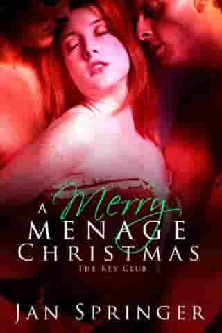 A Merry Menage Christmas by Jan Springer