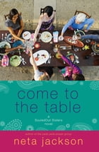 Come to the Table by Neta Jackson