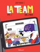 La Team (Tome 1) - Gang of paname by Wassim J. Boutaleb