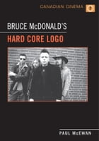 Bruce McDonald's 'Hard Core Logo' by Paul McEwan