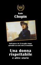 Una donna rispettabile by Kate Chopin