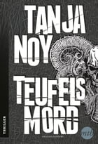 Teufelsmord: Thriller by Tanja Noy
