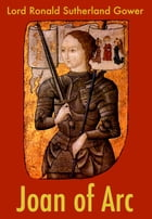 Joan of Arc by Lord Ronald Sutherland Gower