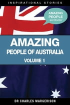 Amazing People of Australia by Charles Margerison