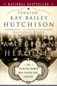 American Heroines: Female Role Models in America