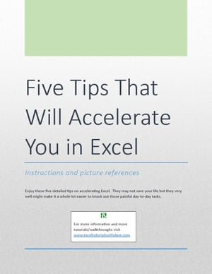 Five Tips That Will Accelerate You in Excel Instructions and picture references