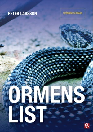 Ormens list by Peter Larsson