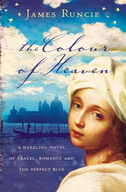 Book The Colour of Heaven by James Runcie