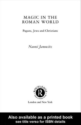 Book Magic in the Roman World by Janowitz, Naomi