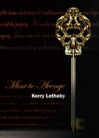 Mine to Avenge by Kerry Letheby