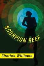 Scorpion Reef by Charles Williams