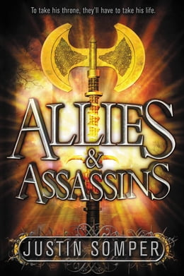 Book Allies & Assassins by Justin Somper