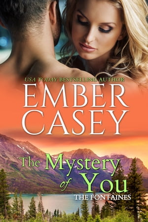 The Mystery of You by Ember Casey