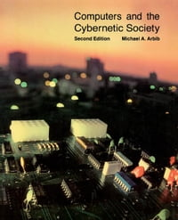 Computers and the Cybernetic Society