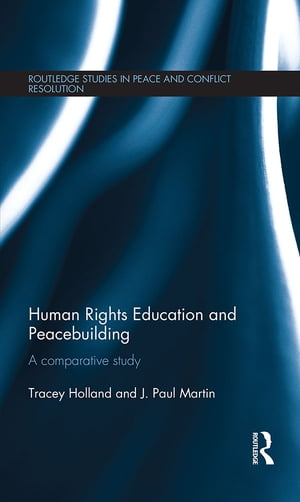 Human Rights Education and Peacebuilding A comparative study