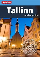 Berlitz: Tallinn Pocket Guide by Berlitz