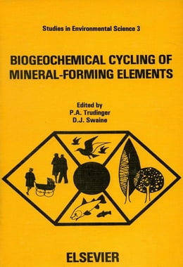Book Biogeochemical Cycling of Mineral-Forming Elements by Trudinger, P.A.