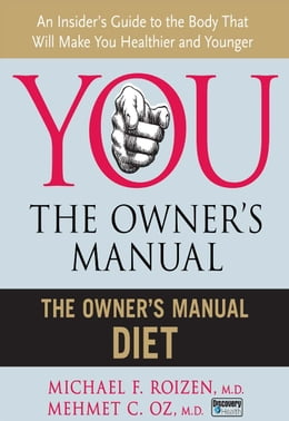Book The Owner's Manual Diet by Michael F. Roizen