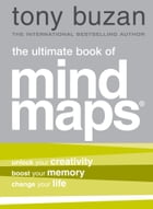 The Ultimate Book of Mind Maps by Tony Buzan