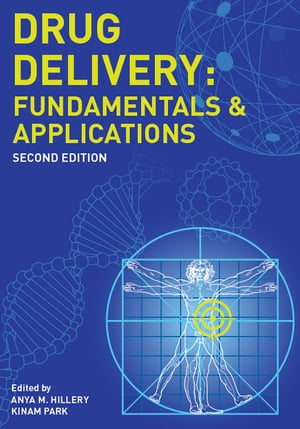 Drug Delivery Fundamentals and Applications,  Second Edition