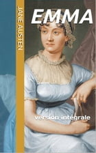 Emma: version intégrale by Jane Austen