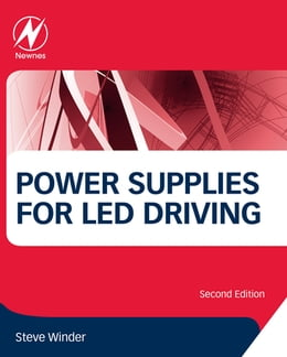 Book Power Supplies for LED Driving by Steve Winder