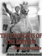 The Thoughts Of The Emperor (Mobi Classics) by Marcus Aurelius,Long (Translator),Edwin Ginn (Editor)