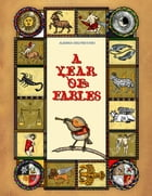A Year of Fables by Alessia Delvecchio