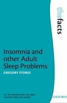 Insomnia and Other Adult Sleep Problems by Gregory Stores