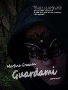 Guardami by Martina Grazian
