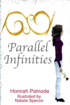 Parallel Infinities by Honnah Patnode