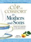 A Cup of Comfort for Mothers and Sons 0a218844-9569-4606-ba74-587398897fee