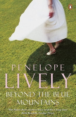 Book Beyond the Blue Mountains by Penelope Lively