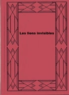 Les liens invisibles by Selma Lagerlöf