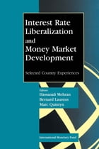 Interest Rate Liberalization and Money Market Development