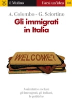 Gli immigrati in Italia by Asher, Colombo