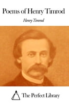 Poems of Henry Timrod by Henry Timrod