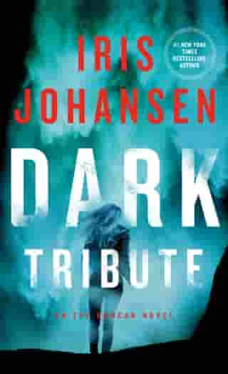 Dark Tribute: An Eve Duncan Novel